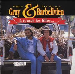 Felix Gray & Didier Barbelivien