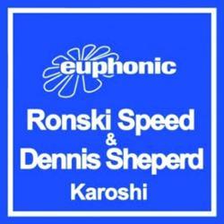 Ronski Speed & Dennis Sheperd