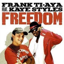 Frank Ti-aya Feat. Kaye Styles