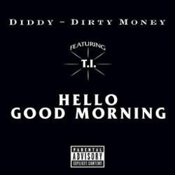 P.Diddy feat. T.I. & Dirty Money