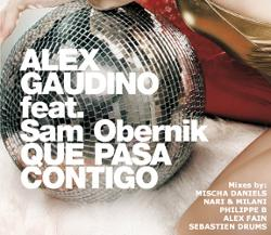 Alex Gaudino Feat Sam Obernik