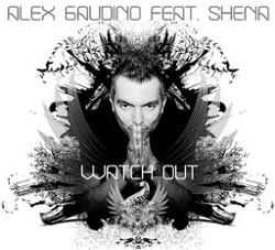 Alex Gaudino Feat. Shena