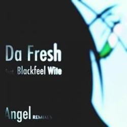 Da Fresh Ft. Blackfeel White