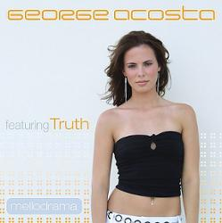 George Acosta Ft Truth