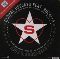 GLOBAL DEEJAYS feat. ROZALLA