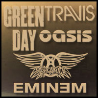 Green Day & Oasis & Travis & Aerosmith & Eminem