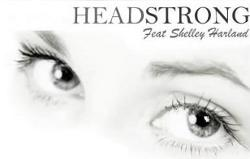 Headstrong Feat Shelley Harland