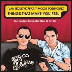 Ivan Roudyk Feat. T-moor Rodriguez