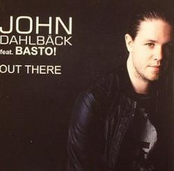 John Dahlback Feat. Basto