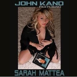 John Kano Feat. Sarah Mattea