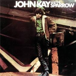 John Kay & The Sparrow