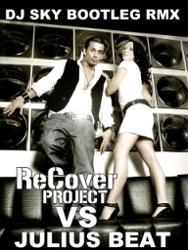 Julius Beat Vs. Recover Project