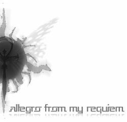 Allegro From My Requiem
