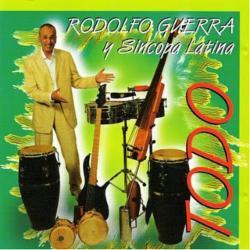 Rodolfo Guerra Y su Sincopata Latina