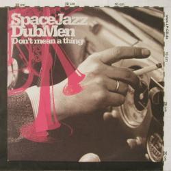 Space Jazz Dub Men