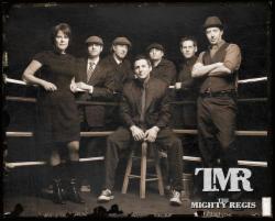 The Mighty Regis