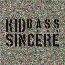 Kidbass Ft. Sincere