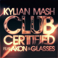 Kylian Mash Feat. Akon & Glasses
