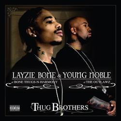 Layzie Bone & Young Noble