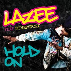 Lazee Feat Neverstore