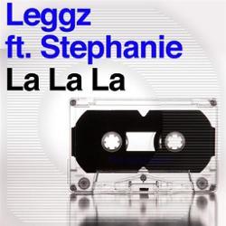 Leggz Feat. Stephanie