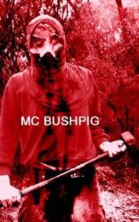 MC Bushpig