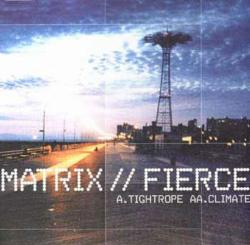 Matrix & Fierce