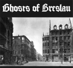 Ghosts of Breslau