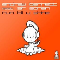 Andrew Bennett Feat. Sir Adrian