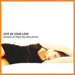 Loverush Uk Feat Carla Werner