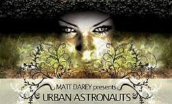 Matt Darey Pres. Urban Astronauts
