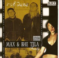 Max & Bhe Tela
