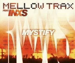 Mellow Trax Vs. Inxs