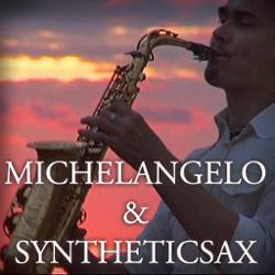 Michelangelo & Syntheticsax
