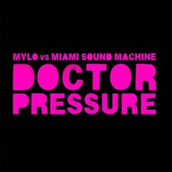 Mylo Vs. Miami Sound Machine