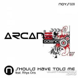 Arcance Science Feat. Rhys Oris