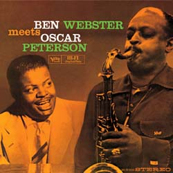 Oscar Peterson & Ben Webster