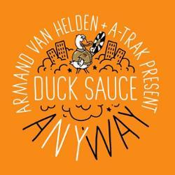 Armand Van Helden & A-trak Pres. Duck Sauce