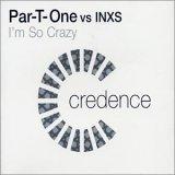 Par-t-one Vs. Inxs
