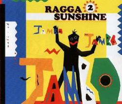 Ragga 2 Sunshine