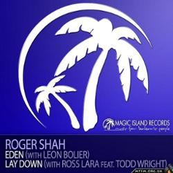 Roger Shah & Ross Lara Feat Todd Wright