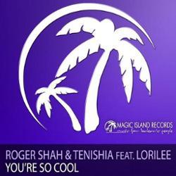 Roger Shah & Tenishia Feat. Lorilee
