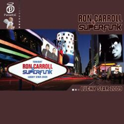 Ron Carroll And Superfunk
