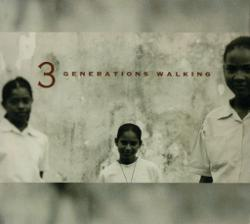 3 Generations Walking