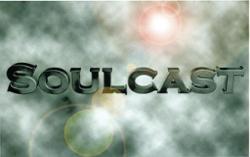 Soulcast