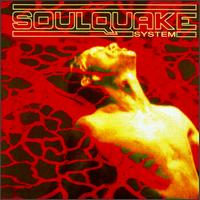 Soulquake System