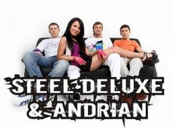 Steel Deluxe Feat. Andrian