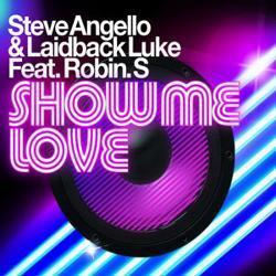 Steve Angello & Laidback Luke Feat. Robin S.