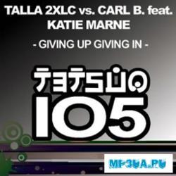Talla 2xlc Vs. Carl B Feat. Katie Marne