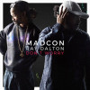 Madcon feat. Ray Dalton